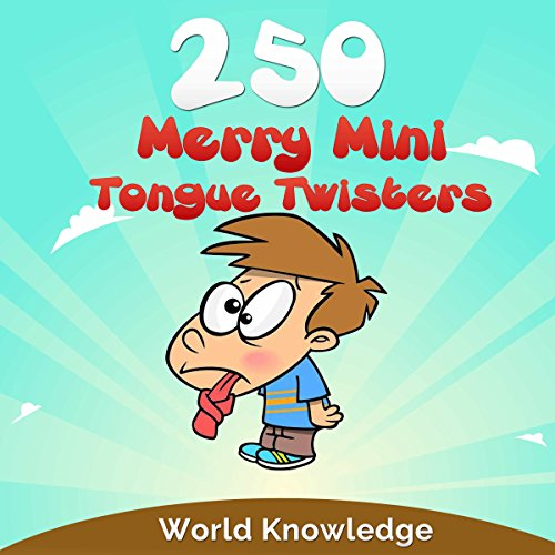 250 Merry Mini Tongue Twisters audiobook cover art