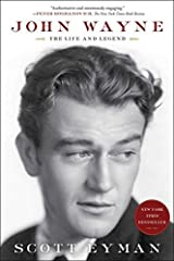 John Wayne: The Life and Legend by Scott Eyman(2015-04-21) Paperback