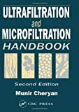 Ultrafiltration and Microfiltration Handbook...