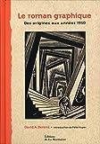 Le roman graphique: Des origines aux années 1950