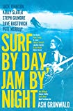 Surf by Day, Jam by Night (English Edition)