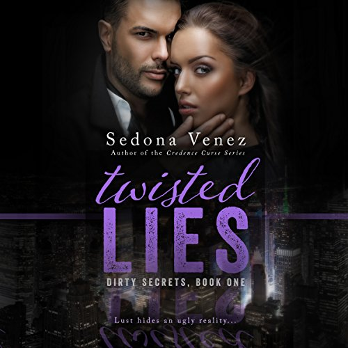 Twisted Lies: Dirty Secrets audiobook cover art