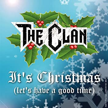 It's Christmas (Let's Have a Good Time)