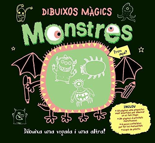 Dibuixos màgics. Monstres (Catalá - A Partir De 6 Anys - Manipulatius (Llibres Per Tocar I Jugar), Pop-Ups - Altres Llibres)