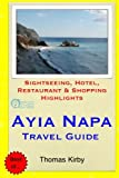 Ayia Napa Travel Guide: Sightseeing, Hotel, Restaurant & Shopping Highlights