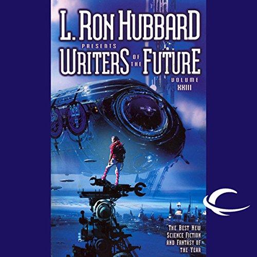 Couverture de L. Ron Hubbard Presents Writers of the Future, Volume 23