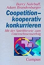 Coopetition, kooperativ konkurrieren. Mit der Spieltheorie zum Unternehmenserfolg.