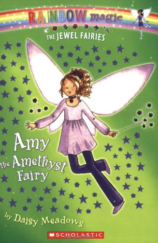 Amy the Amethyst Fairy (Rainbow Magic: the Jewel Fairies)の詳細を見る