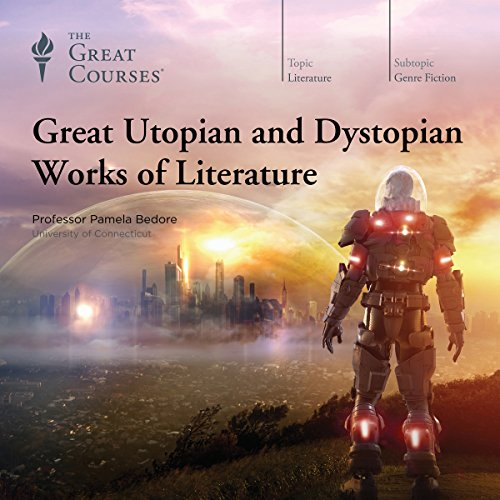 Great Utopian and Dystopian Works of Literature audiobook cover art