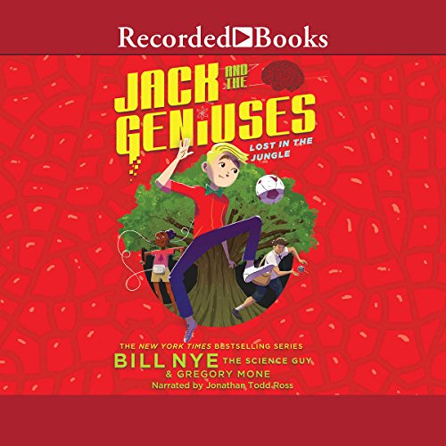 Jack and the Geniuses: Lost in the Jungle audiobook cover art