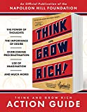 Think and Grow Rich Action Guide: An Official Publication of the Napoleon Hill Foundation