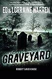 Graveyard: True Hauntings from an Old New England Cemetery (Ed & Lorraine Warren)