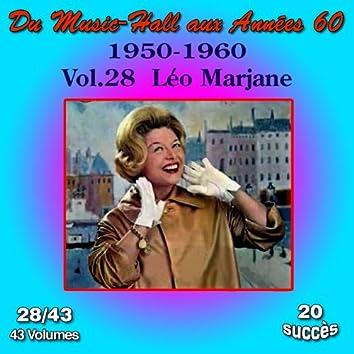Du Music-Hall aux Années 60 (1950-1960): Léo Marjane, Vol. 28/43