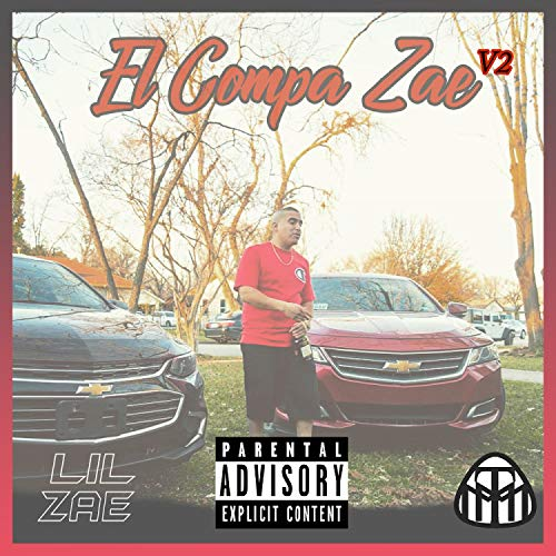 El Compa Zae V2 [Explicit]