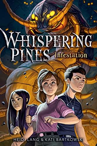 Infestation (Whispering Pines)