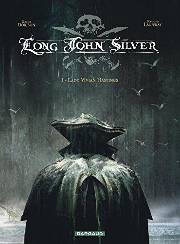Long John Silver - tome 1 - Lady Vivian Hastings