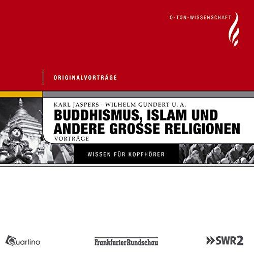 Buddhismus, Islam und andere grosse Religionen Titelbild