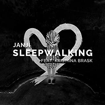 Sleepwalking (feat. Kristiina Brask)