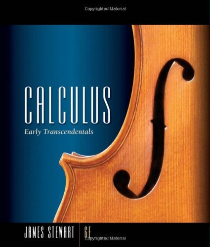 Calculus: Early Transcendentals, 6th Edition