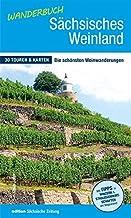 Wanderbuch Sächsisches Weinland: 30 Touren & Karten
