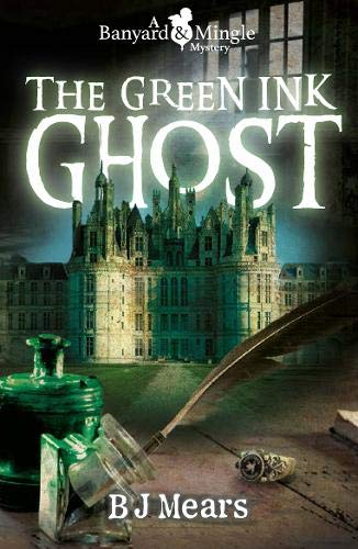 Book: The Green Ink Ghost by B J Mears