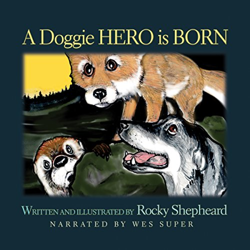 A Doggie Hero Is Born audiobook cover art