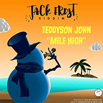 BASSink Productions Presents: Mile High (Jack Frost Riddim)