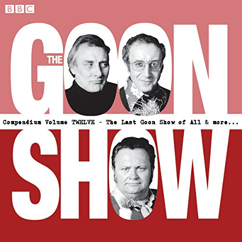 The Goon Show Compendium, Volume 12 audiobook cover art
