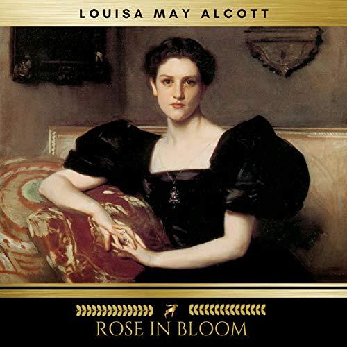 Rose in Bloom audiobook cover art