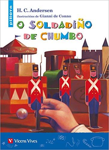 O Soldadiño De Chumbo (pillota) (Coleccion Pillota) - 97884