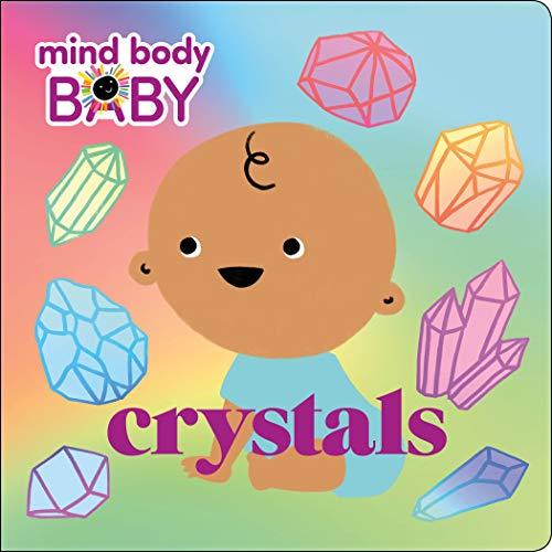 Mind Body Baby: Crystals