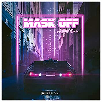Mask Off Aesthetic (Remix)