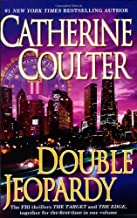Double Jeopardy (An FBI Thriller) by Catherine Coulter (2008-06-03)