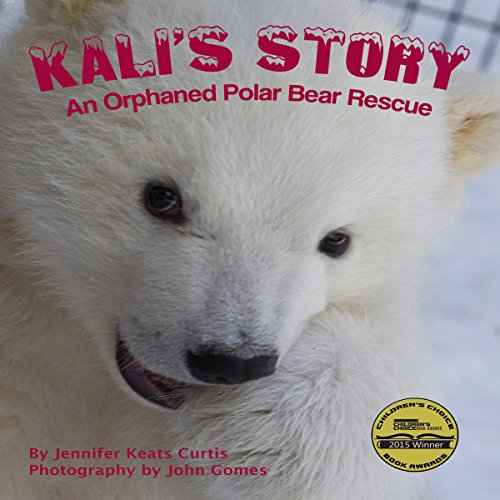 Kali's Story: An Orphaned Polar Bear Rescue copertina