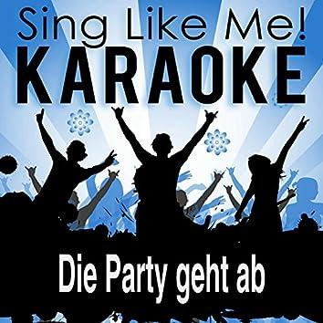 Die Party geht ab (Party Edit) [Karaoke Version]