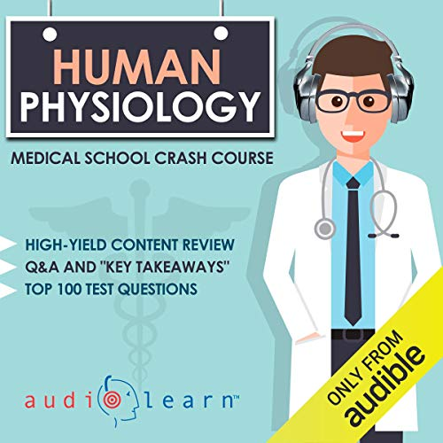 Page de couverture de Human Physiology: Medical School Crash Course