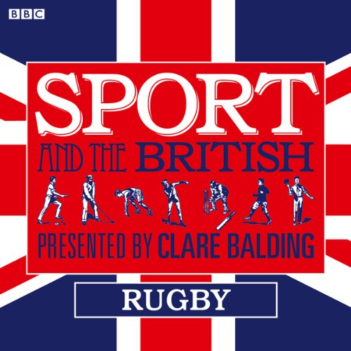 Sport and the British: Rugby cover art
