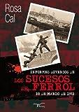 Informes diversos de los sucesos de Ferrol: 10 de Marzo de 1972