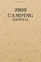 2020 Camping Journal: Travel Camping Journal 2020 Monthly Calendar RV Trailer Campsites Campgrounds Logbook Record Your Family Kids Adventures Log ... Camper Journey Prompts for Writing Gift Idea