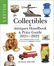 Miller's Collectibles Handbook & Price Guide 2021-2022: The indispensable guide to what it's really worth (Miller's Collec...