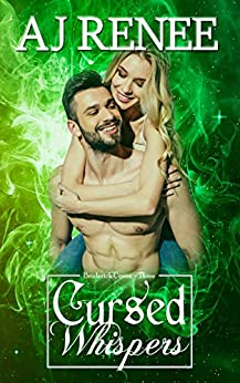 Cursed Whispers (Broderick Coven Book 3) by [AJ  Renee, Angie Wade]