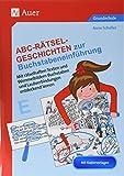 Abc-Rätsel-Geschichten zur Buchstabeneinführung: Mit rätselhaften Texten und Wimmelbildern Lautver bindungen und Buchstaben entdecken und lernen (1. Klasse)