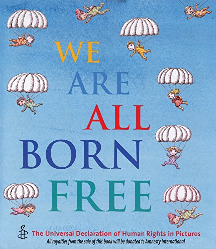 We Are All Born Free by Amnesty International = useful diversity text for KS2