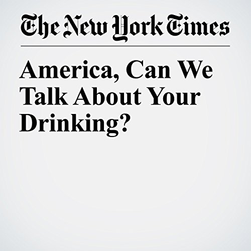 America, Can We Talk About Your Drinking? copertina