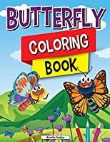 Butterfly Coloring Book for Kids: Charming Butterflies Coloring Book, Gorgeous Designs with Cute Butterflies for Relaxation and Stress Relief