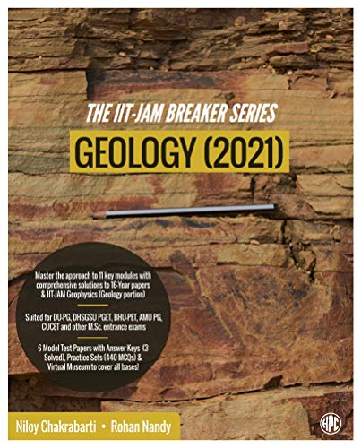 The IIT-JAM Breaker Series: Geology (2021) - Subjectwise (11 Modules) Comprehensively Solved 2005-2020 Papers + JAM Geophysics (Geology Part), 440 MCQ Practice Set, 6 Model Papers, DU-PG, BHU-PET, AMU