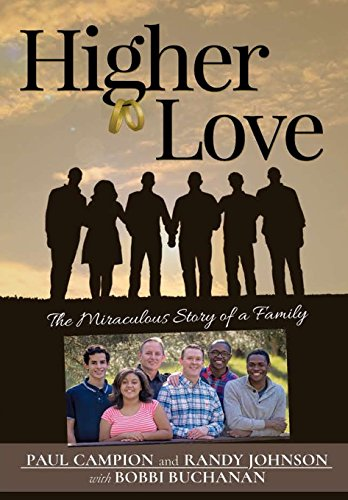 Higher Love: The Miraculous Story of a Family