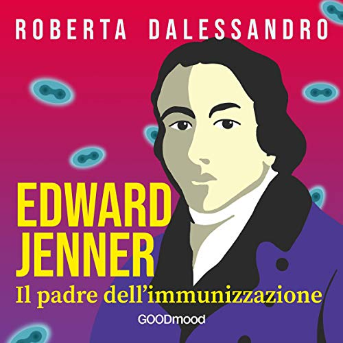 Edward Jenner Audiobook By Roberta Dalessandro cover art
