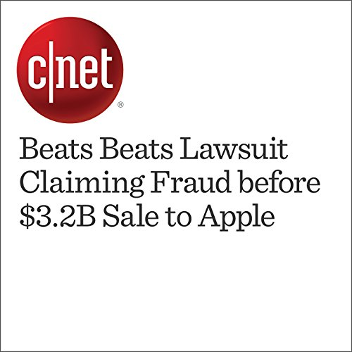 Beats Beats Lawsuit Claiming Fraud before $3.2B Sale to Apple cover art