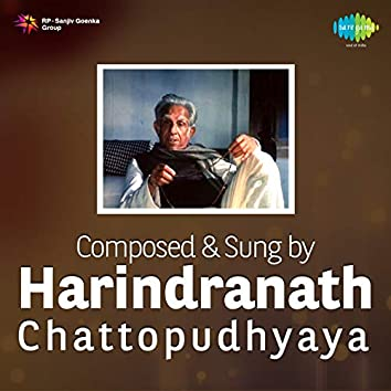 Composed & Sung by Harindra Nath Chattopudhyaya